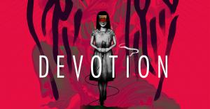 سیستم مورد نیاز بازی Devotion دووشن + عکس و تریلر