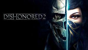 سیستم مورد نیاز بازی Dishonored 2 دیشونورد + عکس و تریلر