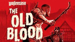 سیستم مورد نیاز بازی Wolfenstein: The Old Blood + عکس و تریلر