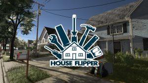 سیستم مورد نیاز بازی House Flipper هوس فیلیپر + عکس و تریلر