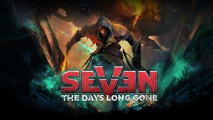 سیستم مورد نیاز بازی Seven: The Days Long Gone + عکس و تریلر
