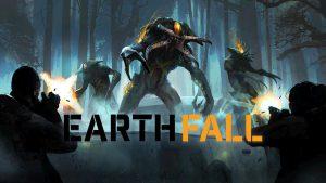 سیستم مورد نیاز بازی Earthfall ارت فال + عکس و تریلر