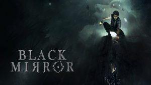 سیستم مورد نیاز بازی Black Mirror 2017 بلک میرور + عکس و تریلر