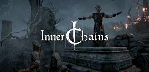 سیستم مورد نیاز بازی Inner Chains اینر چینز + عکس و تریلر