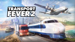 سیستم مورد نیاز بازی Transport Fever 2 ترنسپورت فیور + عکس و تریلر